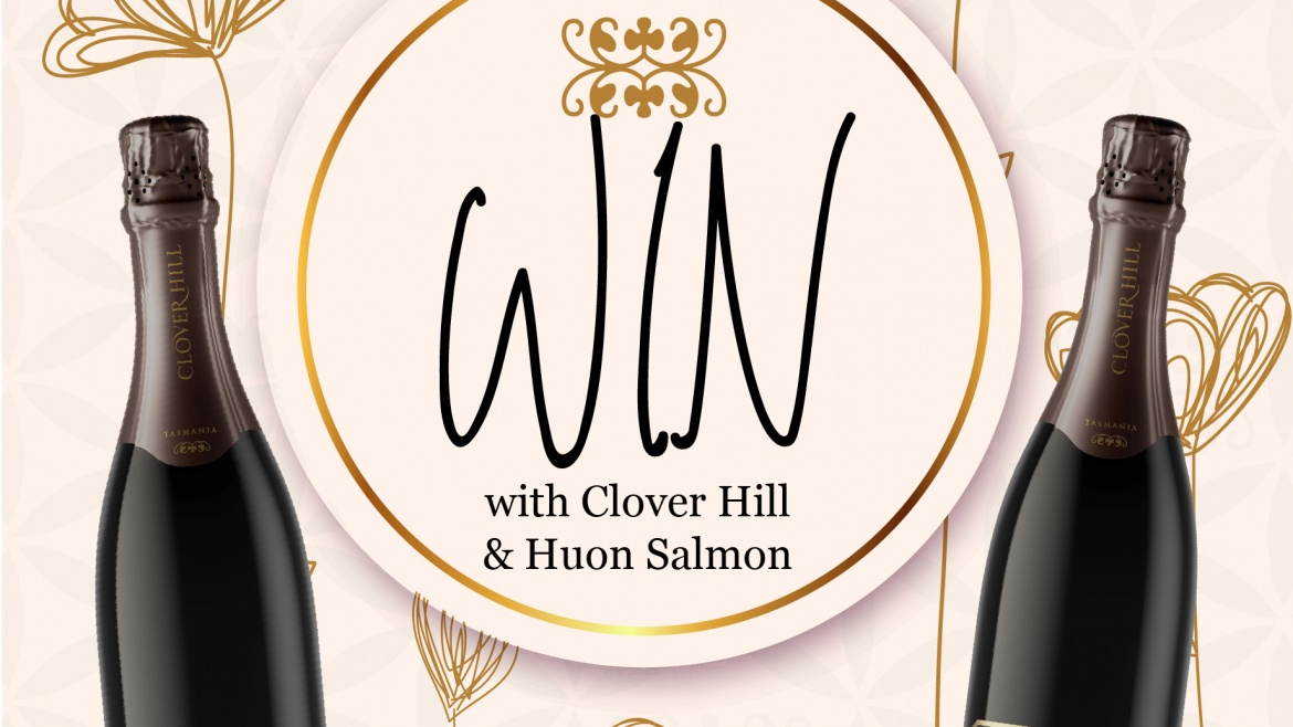 Win a Clover Hill Wines and Huon Salmon Prize Pack